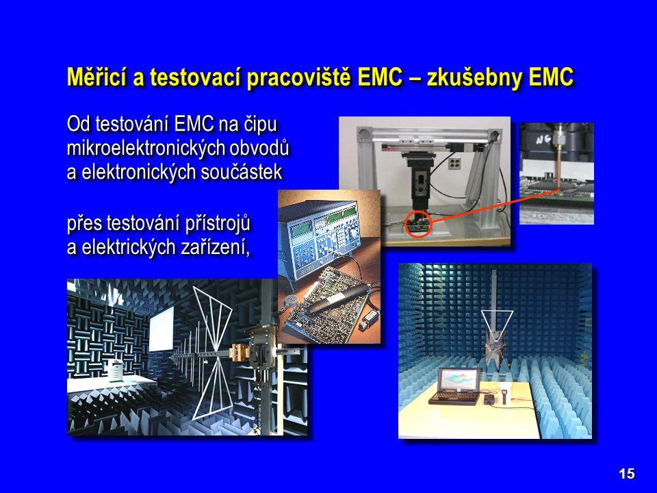 Měřicí a testovací pracoviště EMC – zkušebny EMC