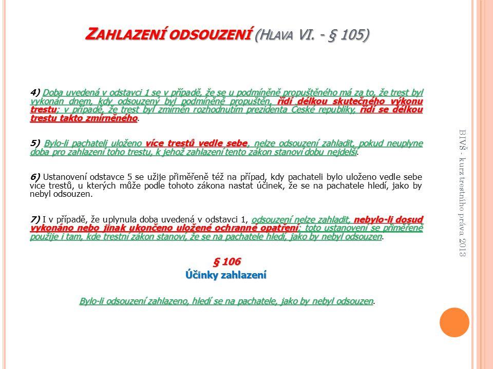 Zahlazení odsouzení (Hlava VI. - § 105)