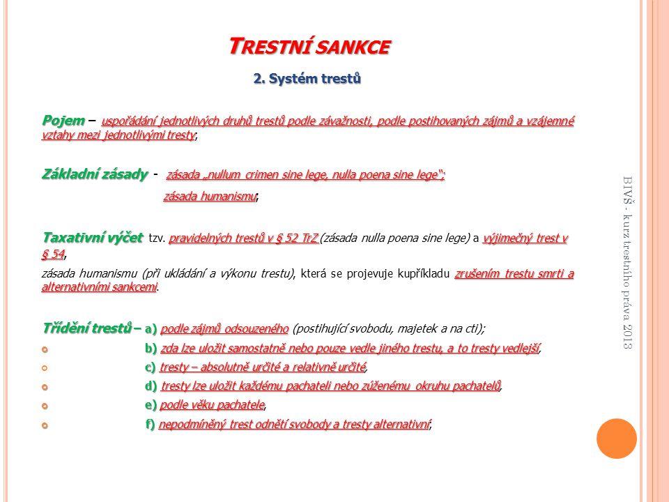Trestní sankce 2. Systém trestů