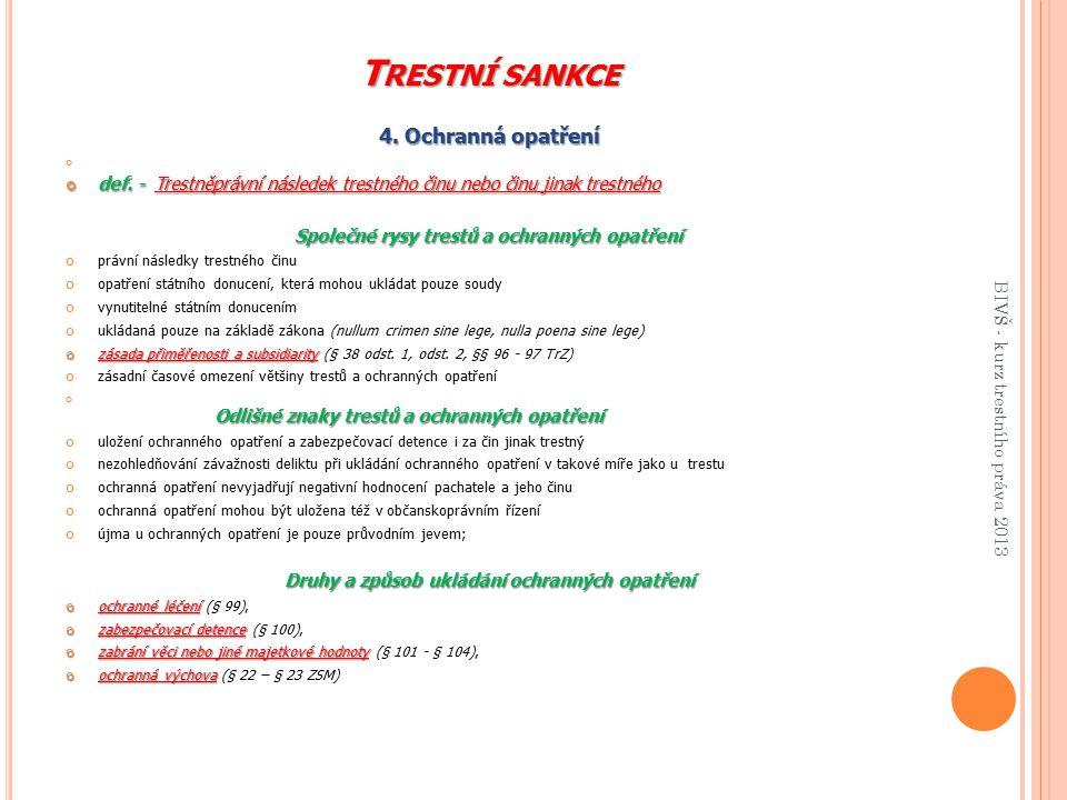 Trestní sankce 4. Ochranná opatření