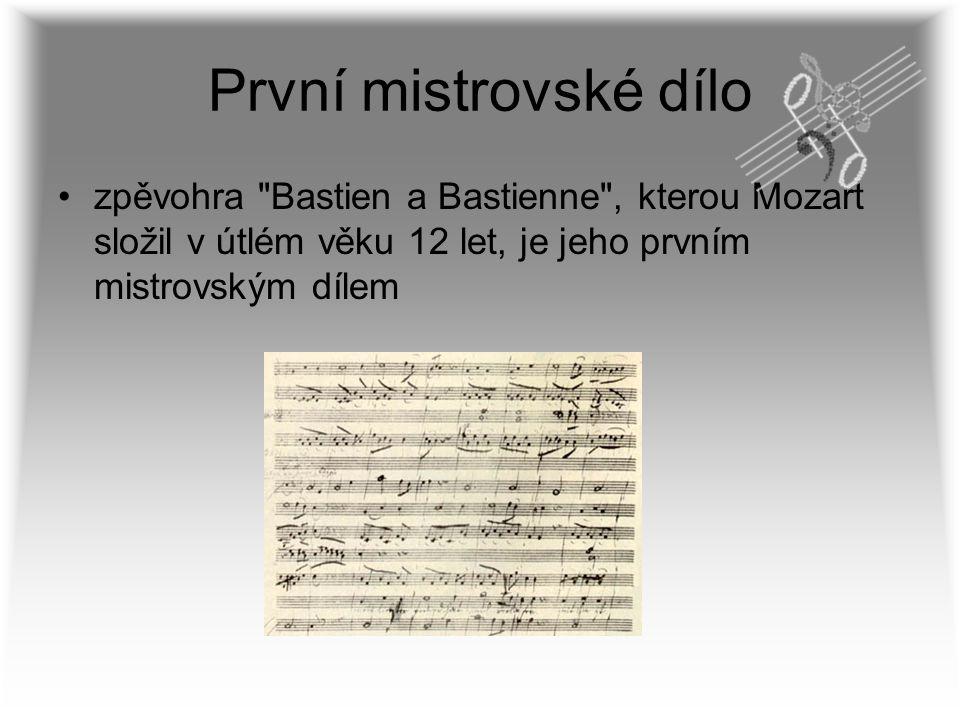 První mistrovské dílo zpěvohra Bastien a Bastienne , kterou Mozart složil v útlém věku 12 let, je jeho prvním mistrovským dílem.