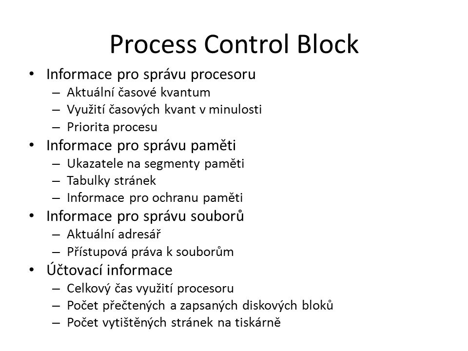 Process Control Block Informace pro správu procesoru