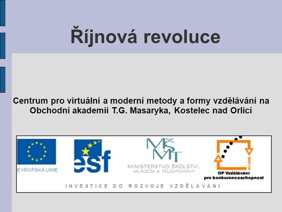 Říjnová revoluce Centrum pro virtuální a moderní metody a formy vzdělávání na.