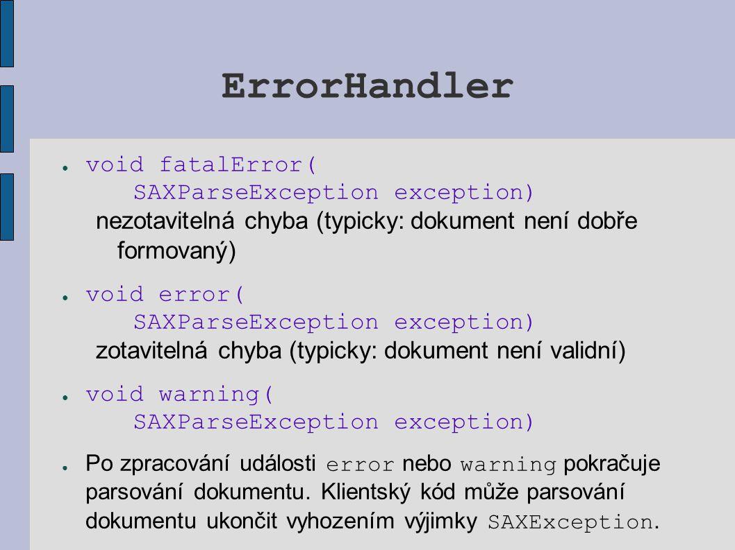 ErrorHandler void fatalError( SAXParseException exception)