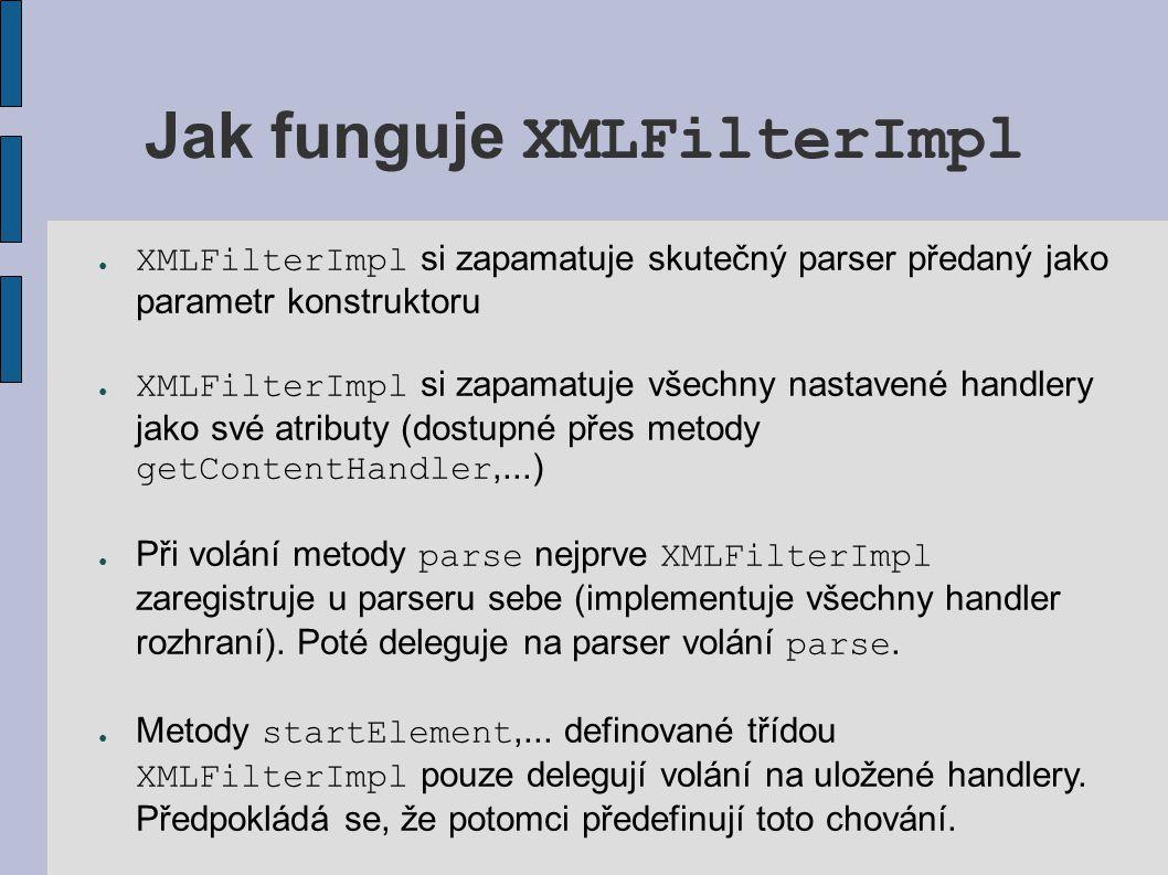 Jak funguje XMLFilterImpl