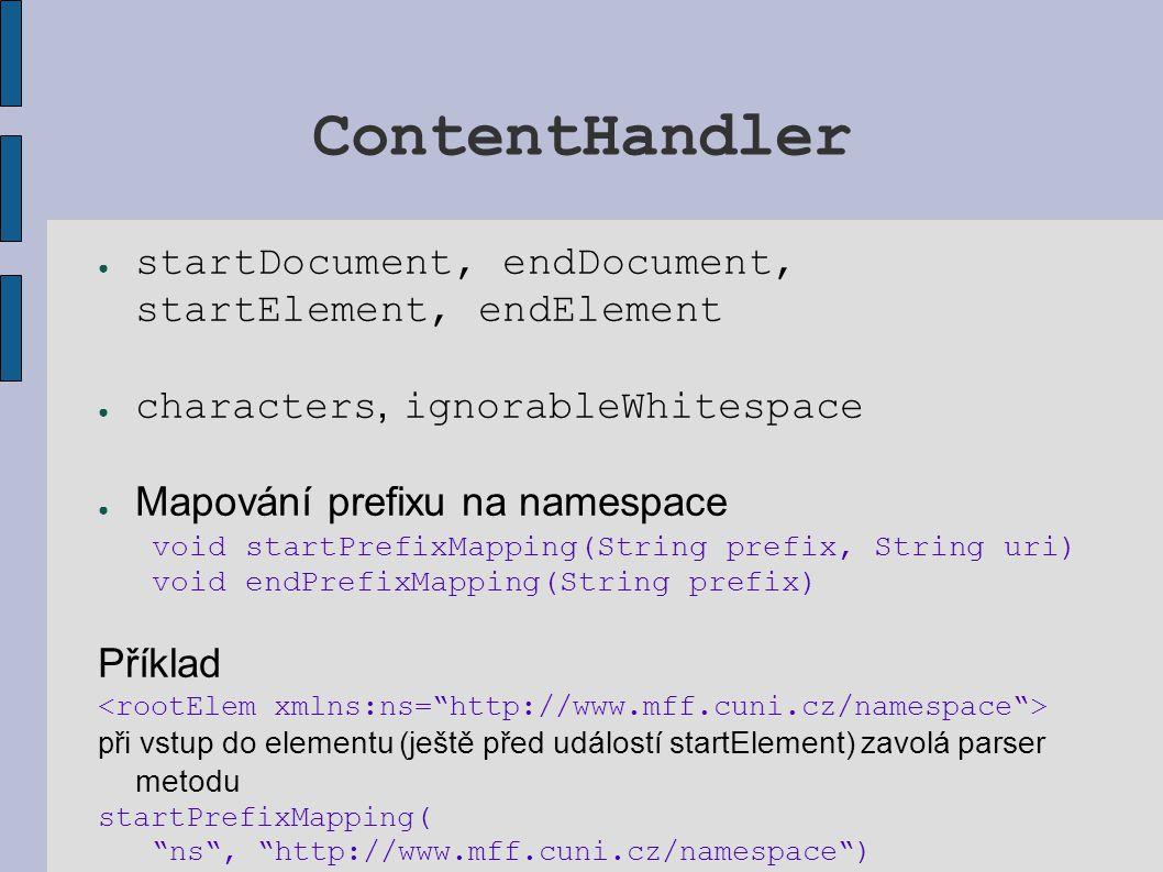 ContentHandler startDocument, endDocument, startElement, endElement