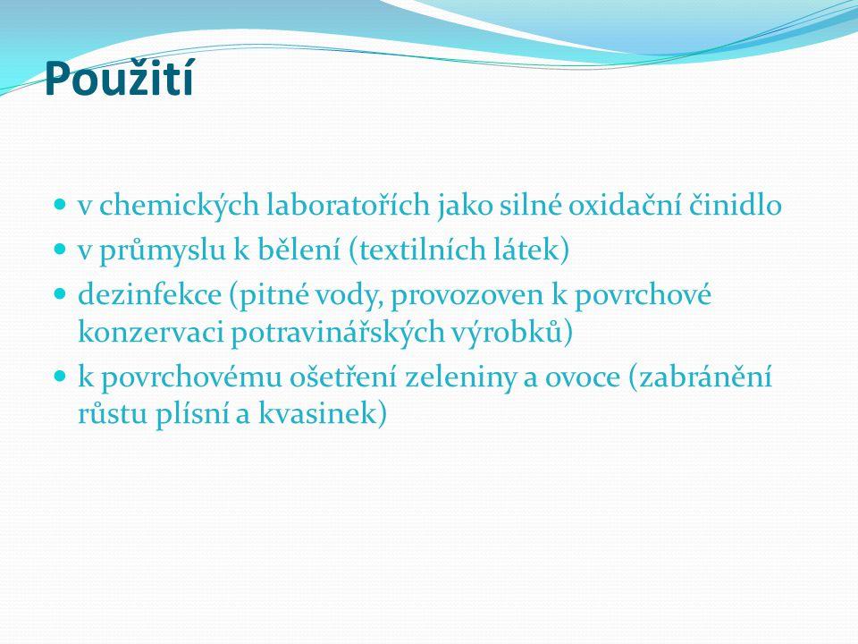 Použití v chemických laboratořích jako silné oxidační činidlo
