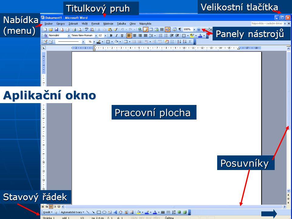Aplikační okno Pracovní plocha Posuvníky Velikostní tlačítka