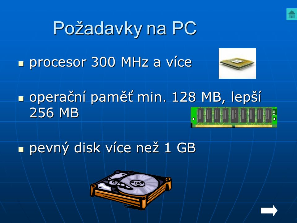 Požadavky na PC procesor 300 MHz a více