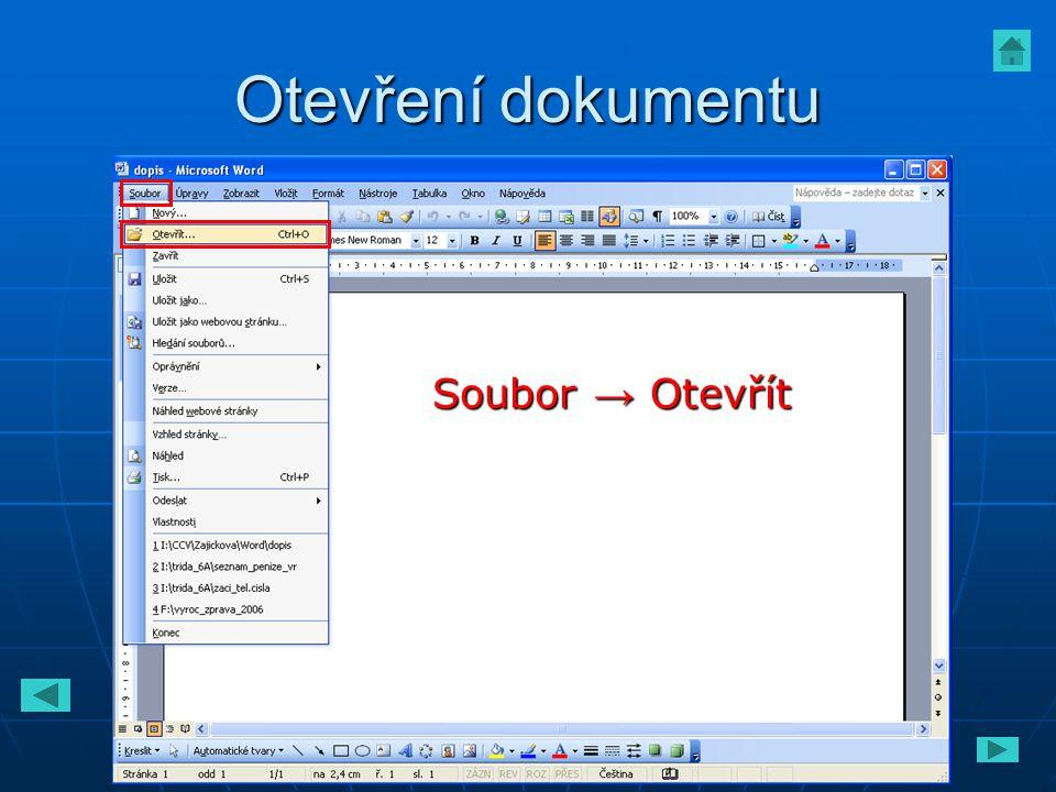Otevření dokumentu Soubor → Otevřít