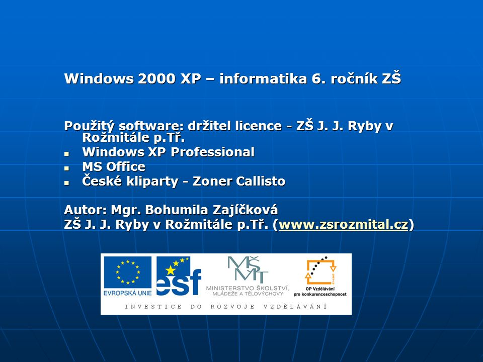 Windows 2000 XP – informatika 6. ročník ZŠ