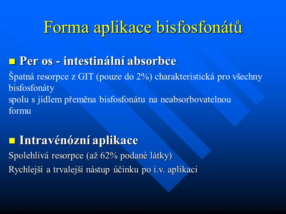 Forma aplikace bisfosfonátů