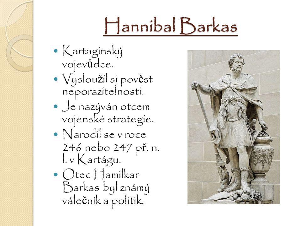 Hannibal Barkas Kartaginský vojevůdce.
