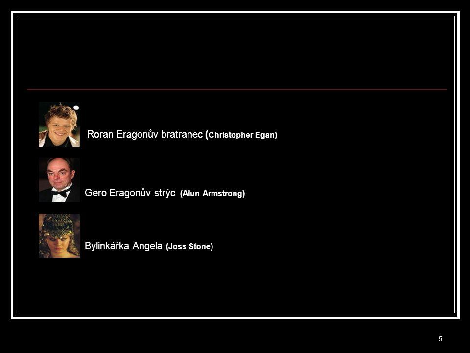Gero Eragonův strýc (Alun Armstrong)