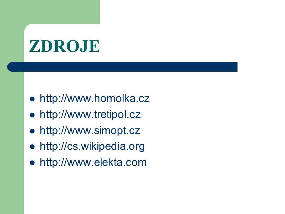 ZDROJE http://www.homolka.cz http://www.tretipol.cz