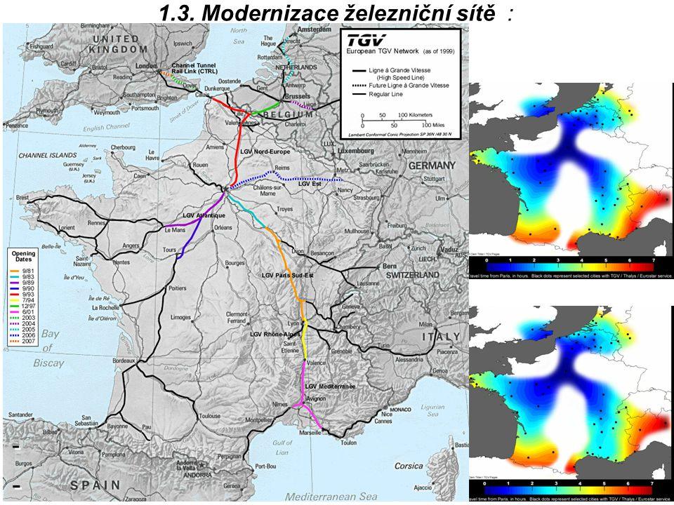1.3. Modernizace železniční sítě :