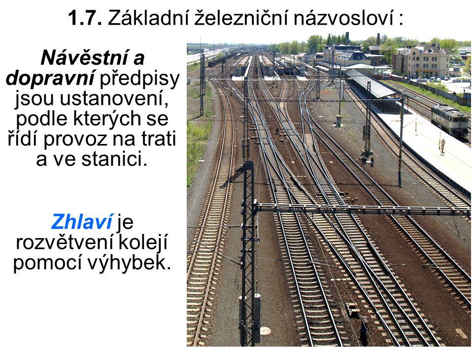1.7. Základní železniční názvosloví :