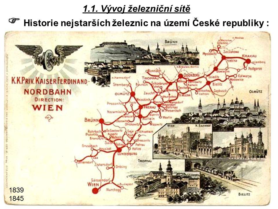  Historie nejstarších železnic na území České republiky :
