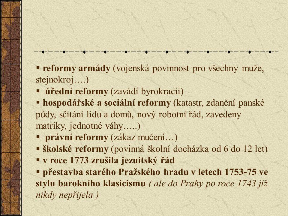 reformy armády (vojenská povinnost pro všechny muže, stejnokroj….)
