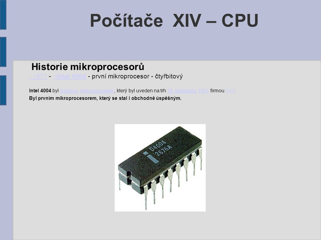 Počítače XIV – CPU Historie mikroprocesorů
