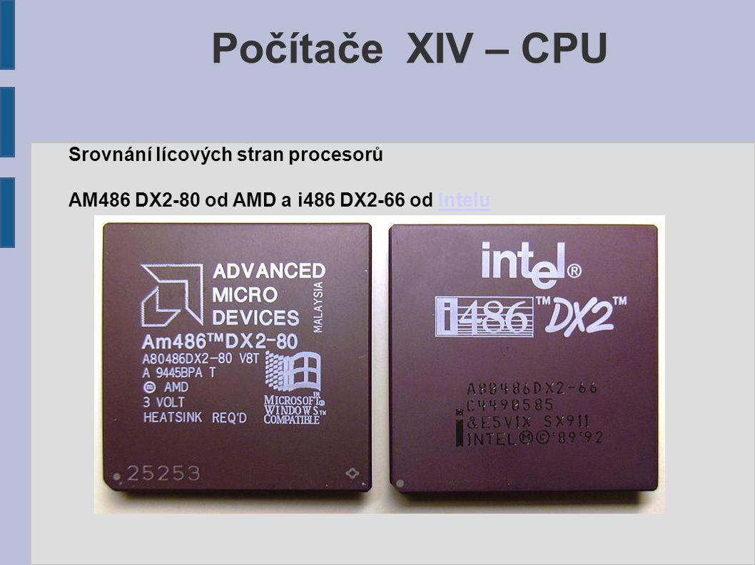 Počítače XIV – CPU Srovnání lícových stran procesorů
