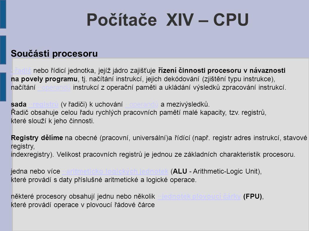 Počítače XIV – CPU Součásti procesoru
