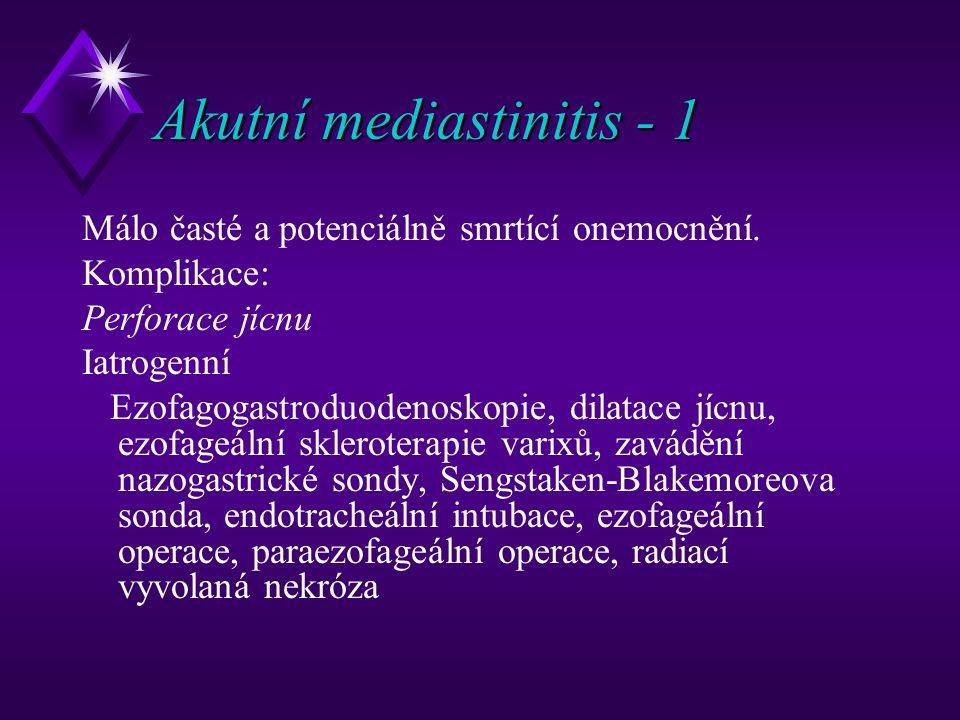 Akutní mediastinitis - 1