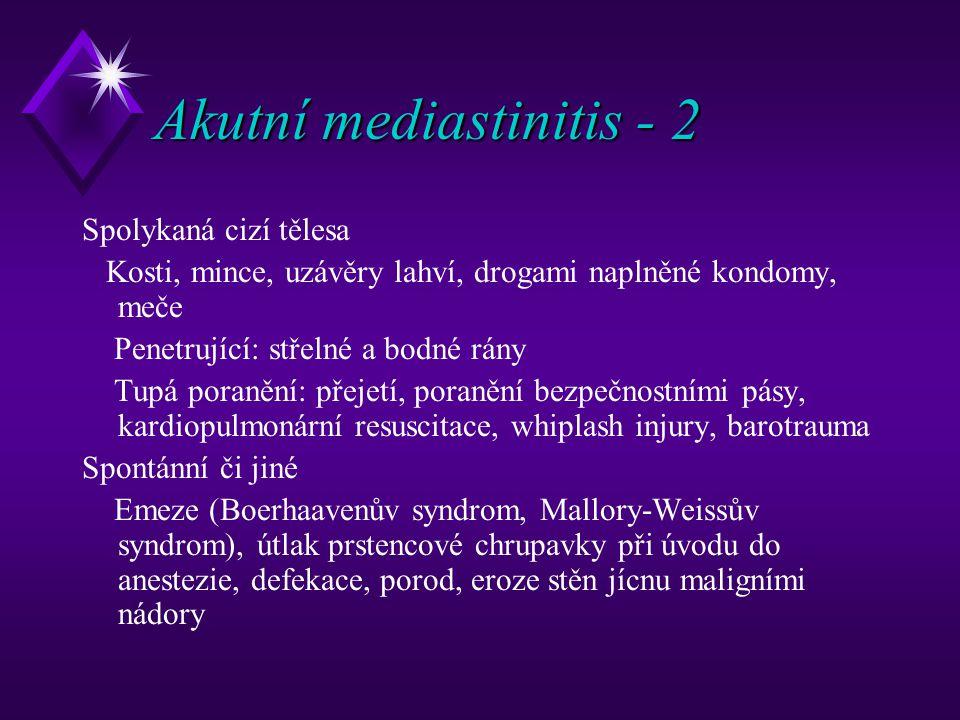 Akutní mediastinitis - 2