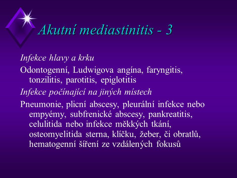 Akutní mediastinitis - 3