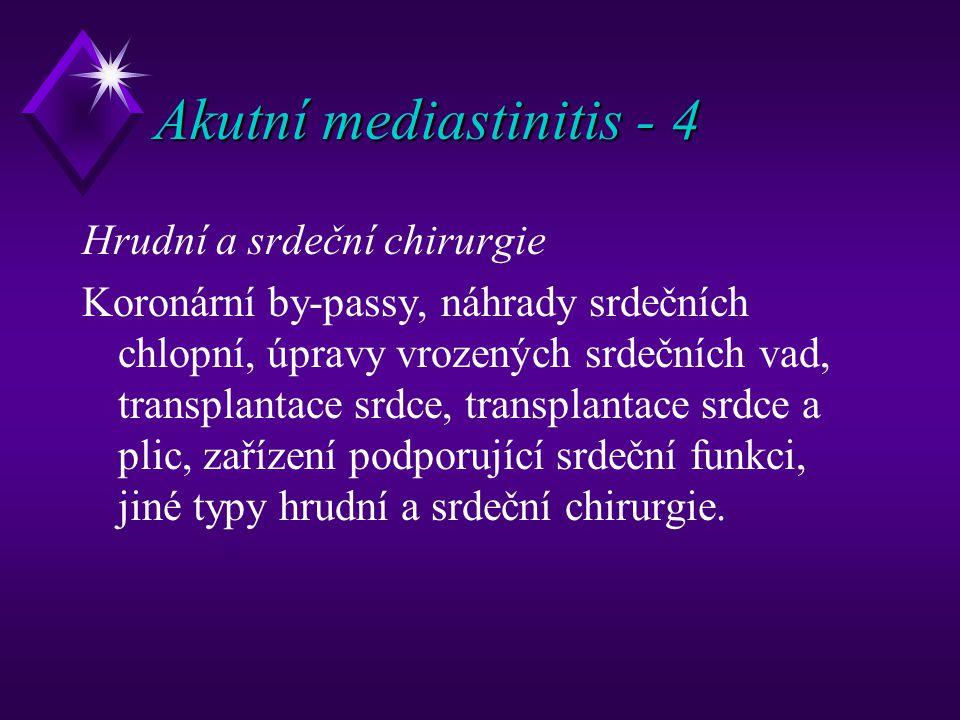 Akutní mediastinitis - 4