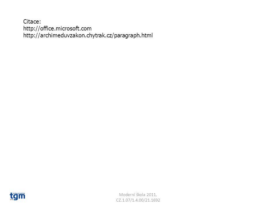 Citace: http://office.microsoft.com http://archimeduvzakon.chytrak.cz/paragraph.html.