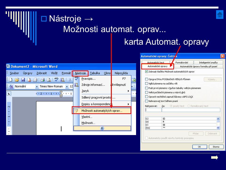 Nástroje → Možnosti automat. oprav...