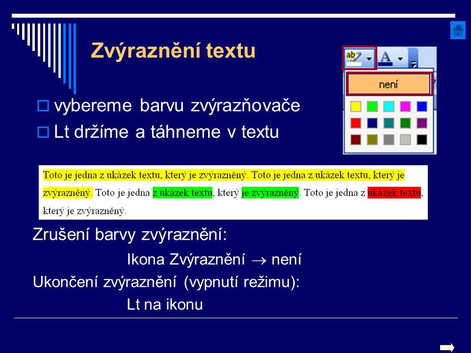 Zvýraznění textu vybereme barvu zvýrazňovače