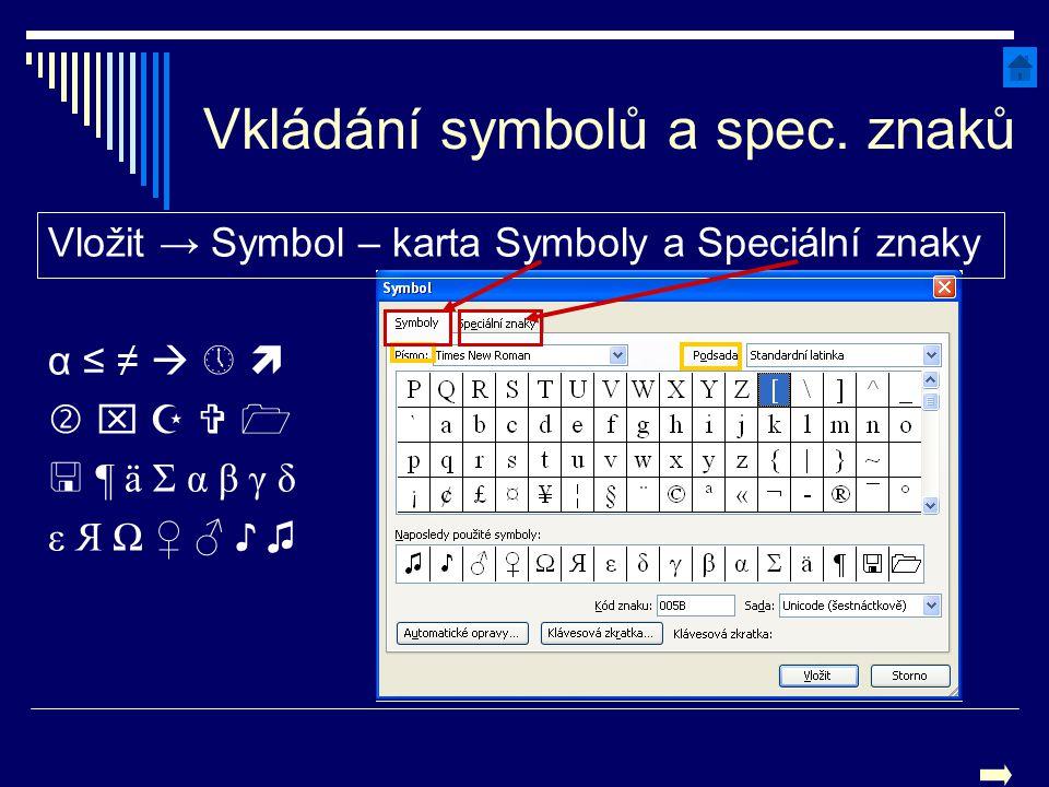 Vkládání symbolů a spec. znaků