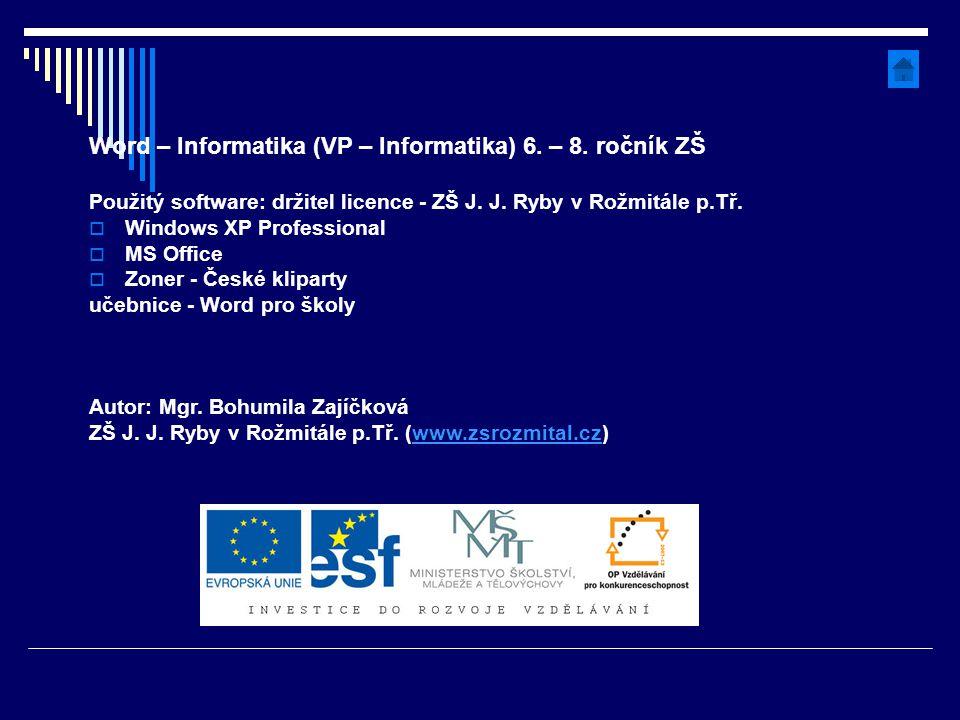 Word – Informatika (VP – Informatika) 6. – 8. ročník ZŠ