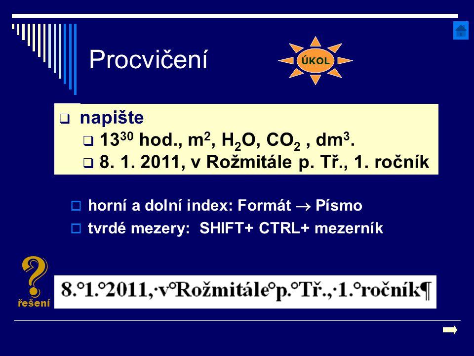 Procvičení 1330 hod., m2, H2O, CO2 , dm3.