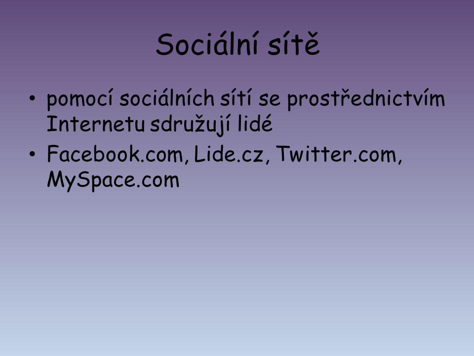 Sociální sítě pomocí sociálních sítí se prostřednictvím Internetu sdružují lidé.