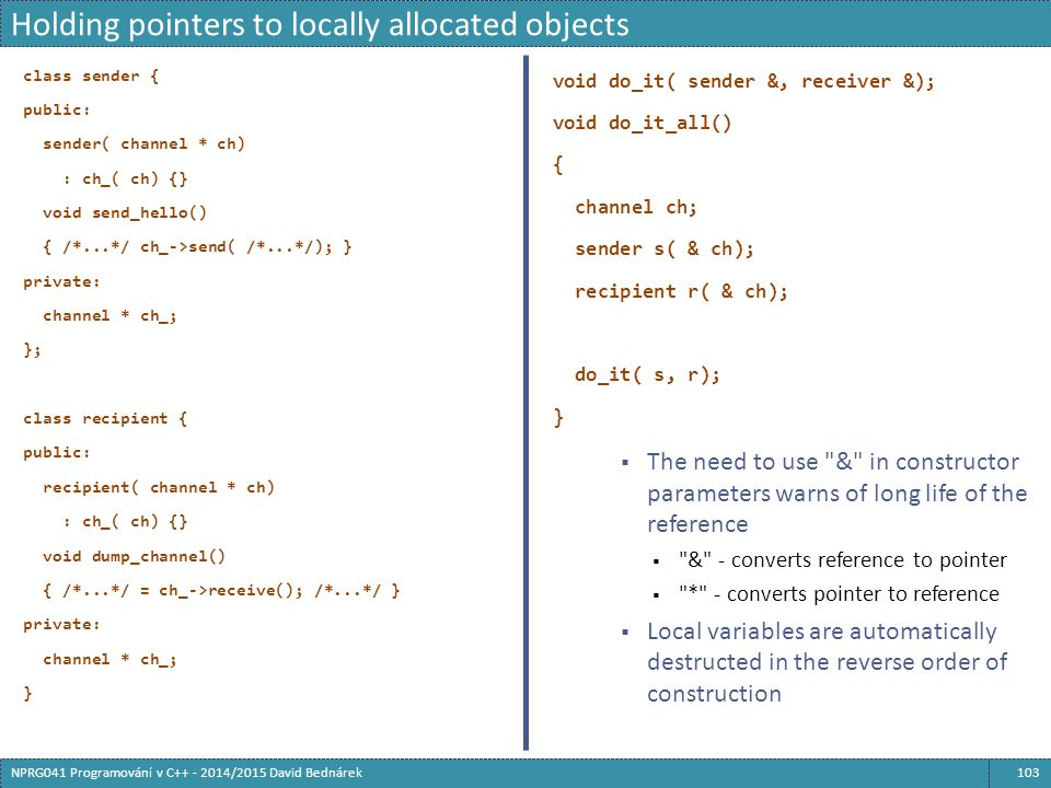 Holding pointers to locally allocated objects