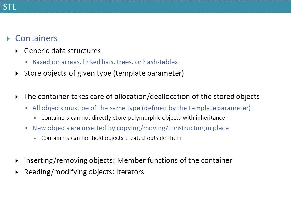 STL Containers Generic data structures