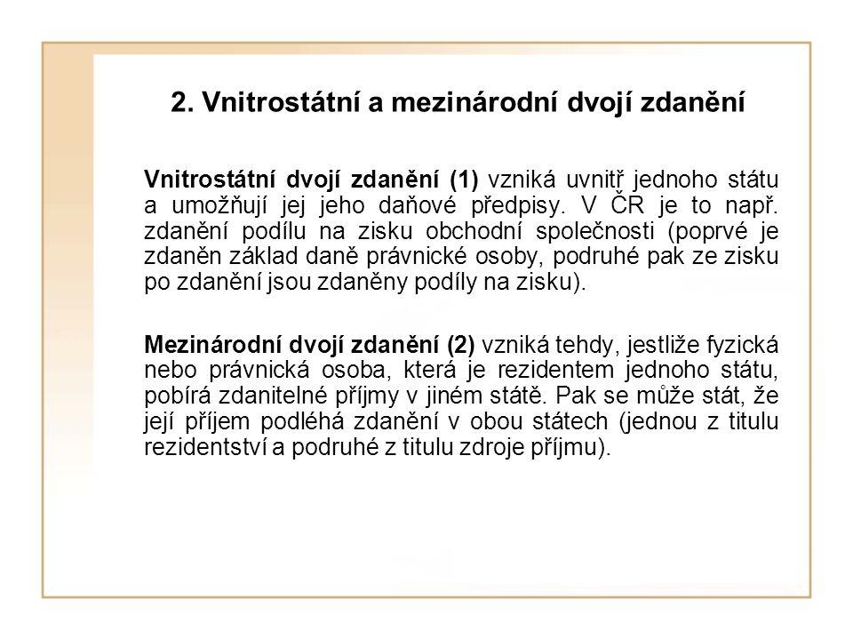2. Vnitrostátní a mezinárodní dvojí zdanění