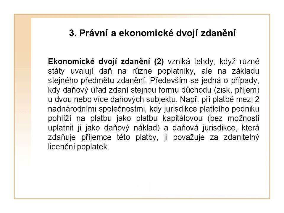 3. Právní a ekonomické dvojí zdanění