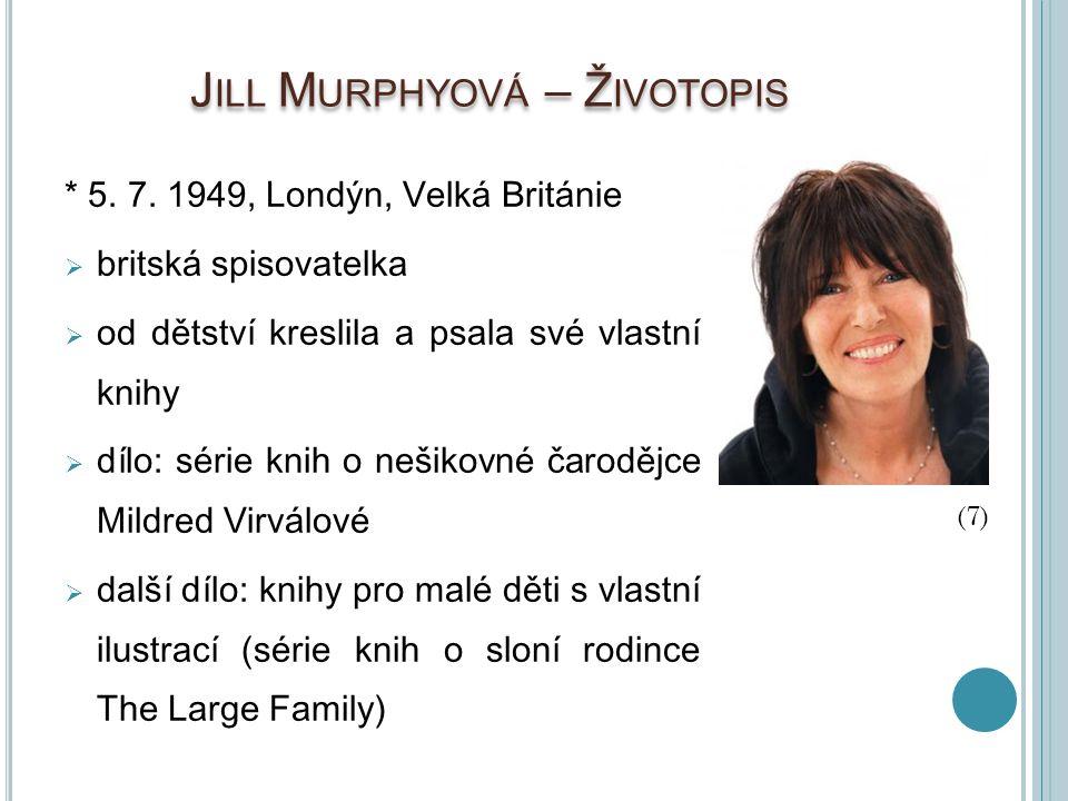 Jill Murphyová – Životopis