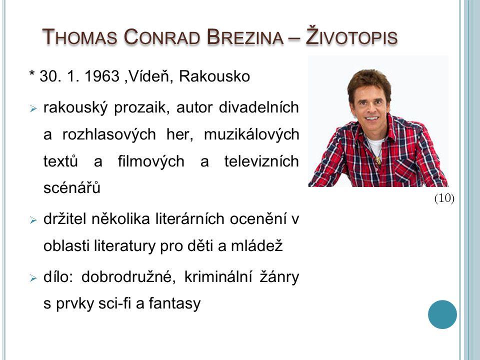 Thomas Conrad Brezina – Životopis