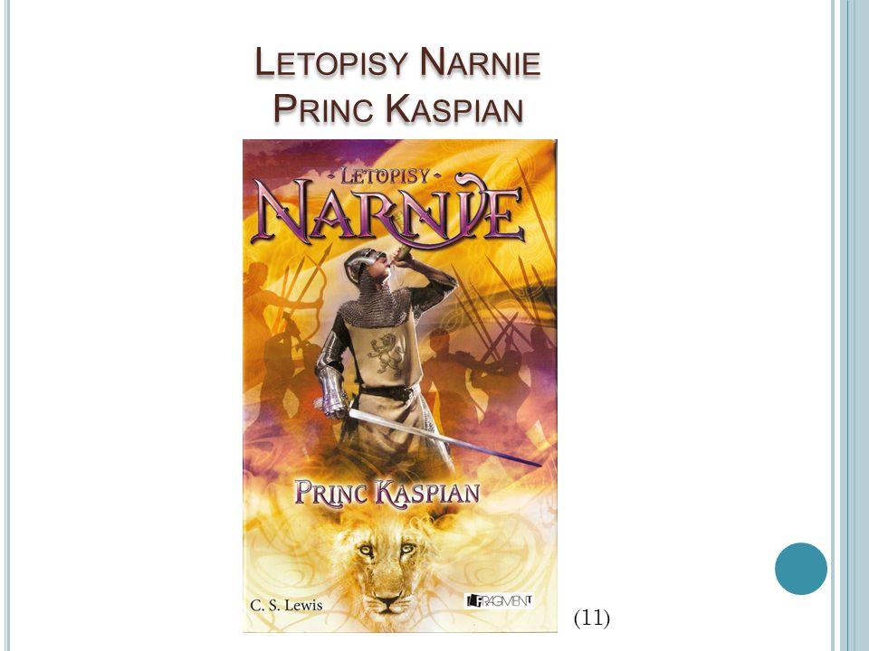 Letopisy Narnie Princ Kaspian