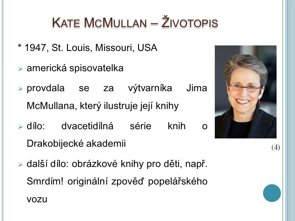 Kate McMullan – Životopis