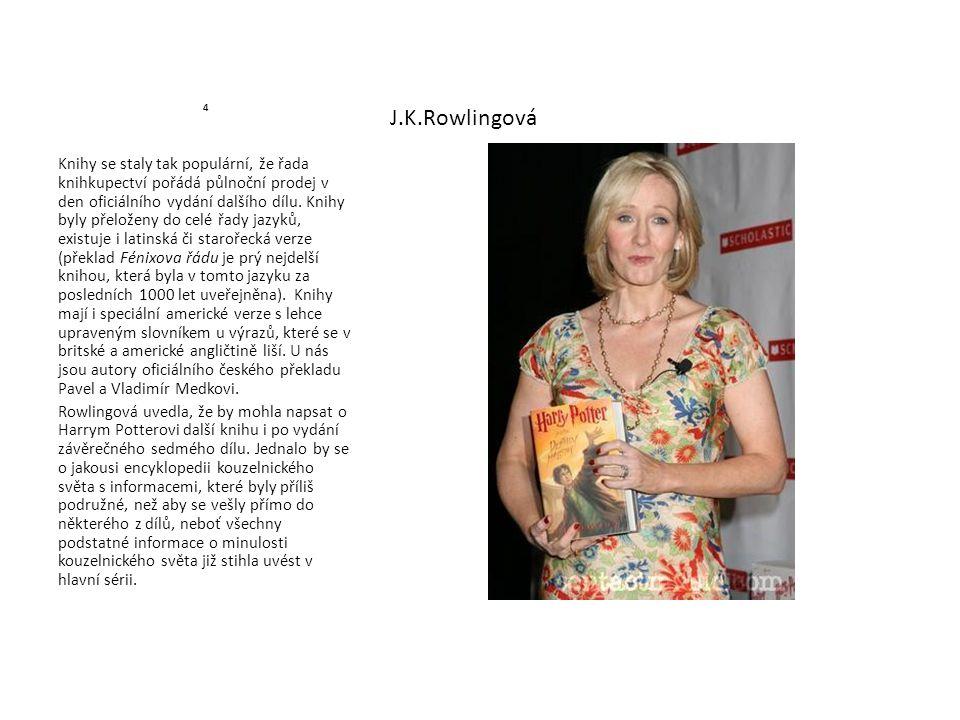 4 J.K.Rowlingová.