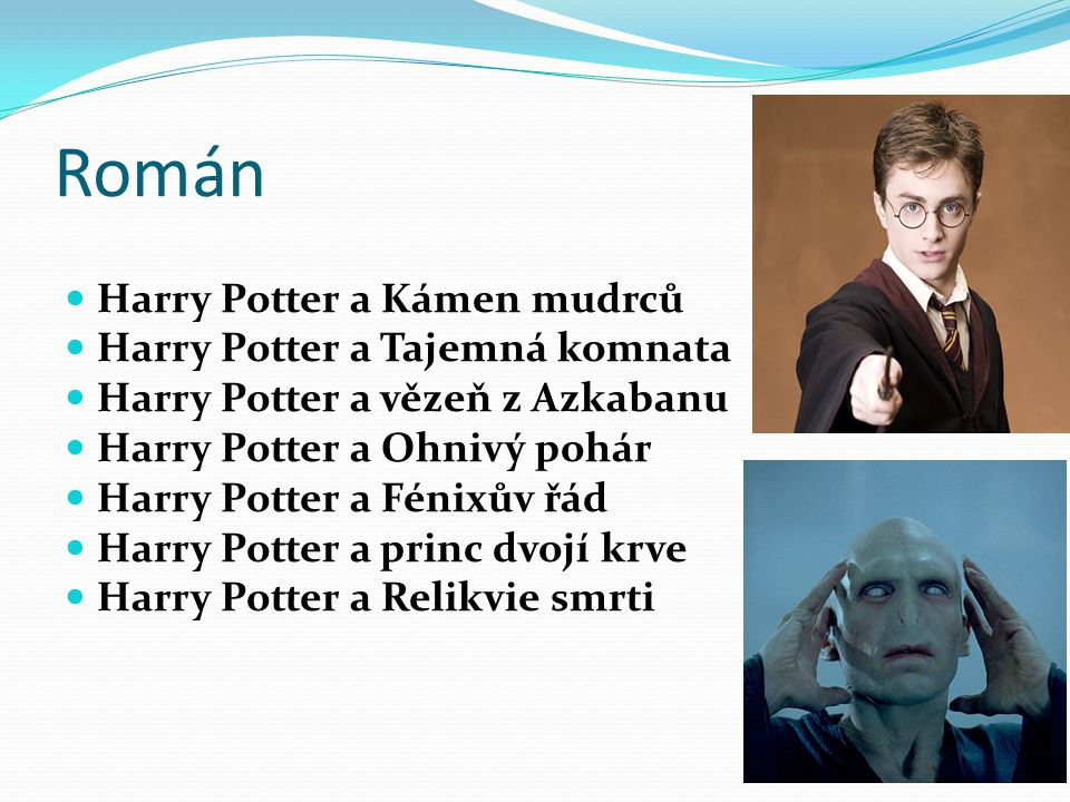 Román Harry Potter a Kámen mudrců Harry Potter a Tajemná komnata
