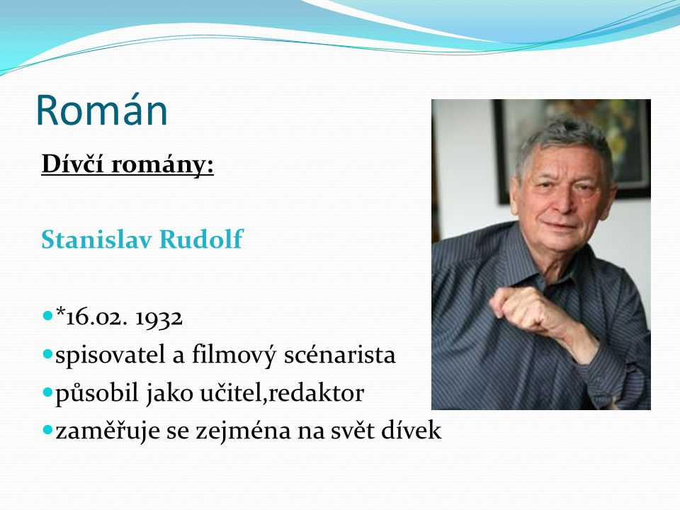 Román Dívčí romány: Stanislav Rudolf *16.02. 1932