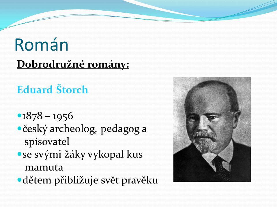 Román Dobrodružné romány: Eduard Štorch 1878 – 1956