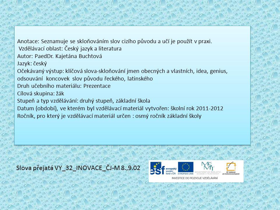Slova přejatá VY_32_INOVACE_ČJ-M 8.,9.02